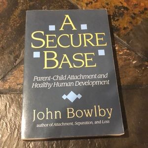 2 for $10 / A secure base by John Bowlby